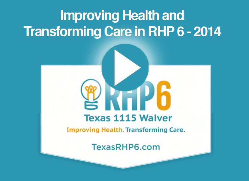 Improving Health and Transforming Care in RHP 6